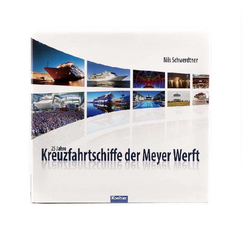 25 Jahre Kreuzfahrtschiffe der MEYER WERFT (deutsch)