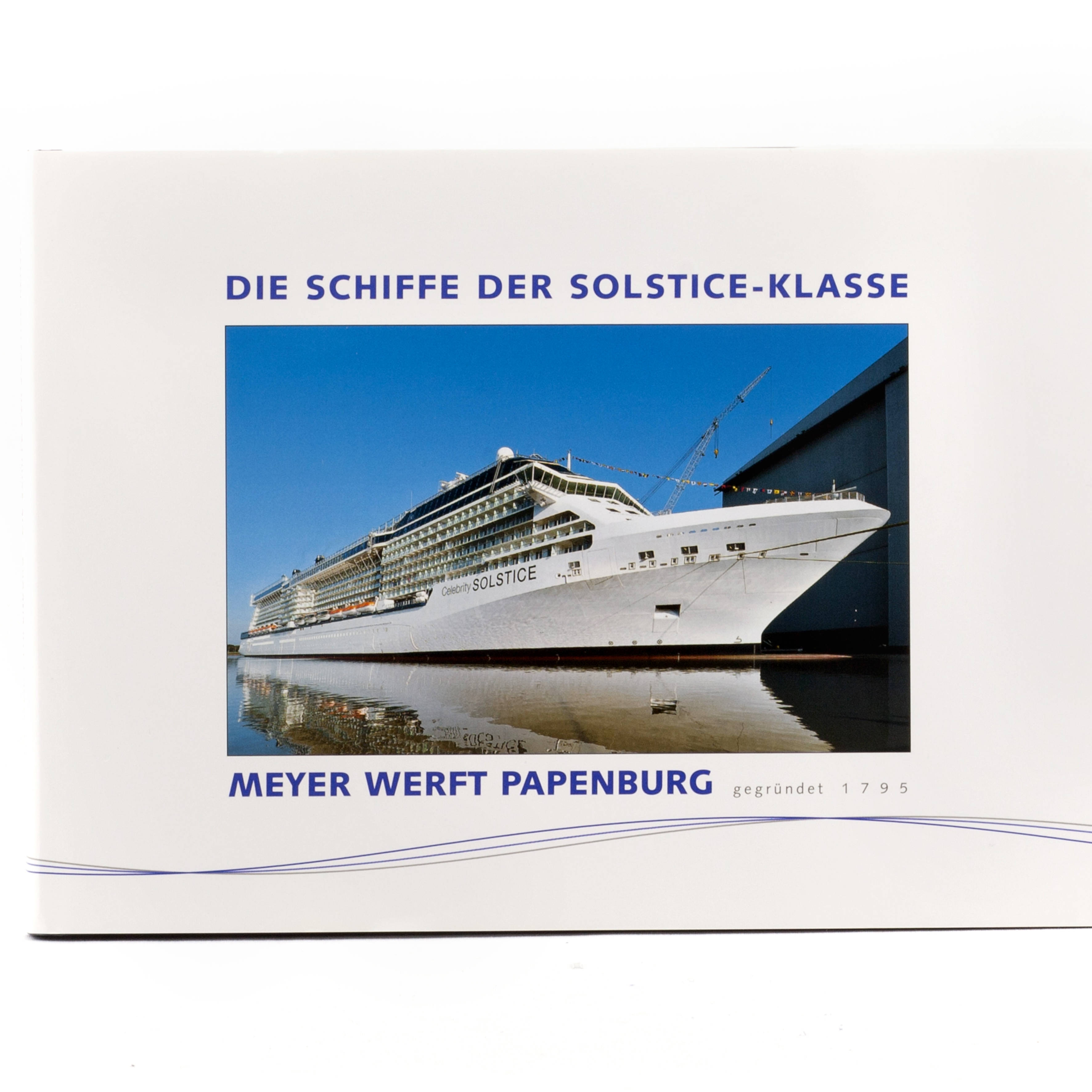 Jahrbuch Die Schiffe der Solstice-Klasse